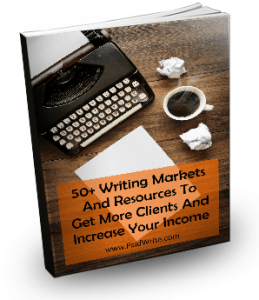 Free Download - 50+ Writing Markets & Resources To Get More Clients And Increase Your Income from PaidWrite.com