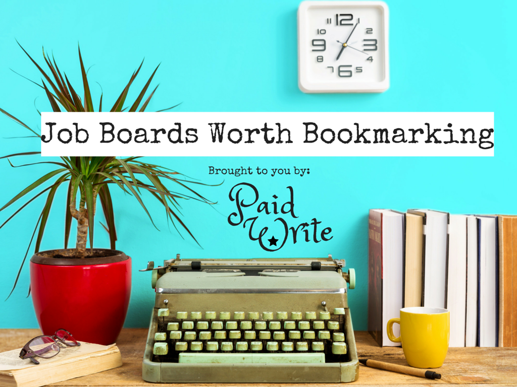 job boards worth bookmarking paidwrite job boards worth bookmarking 1