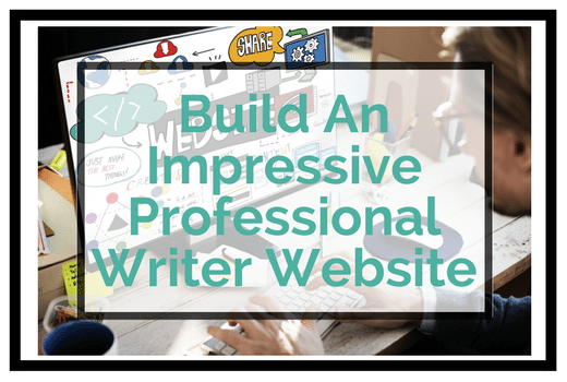 Build An Impressive Professional Writer Website