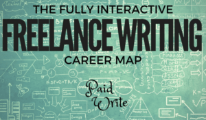 Interactive Freelance Writing Career Map
