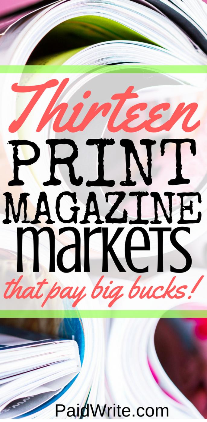 13 print magazine markets that pay big bucks