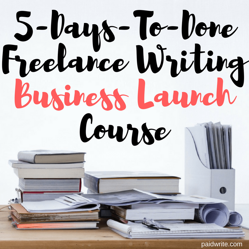 5-Day Freelance Writing Business Launch Course (1)