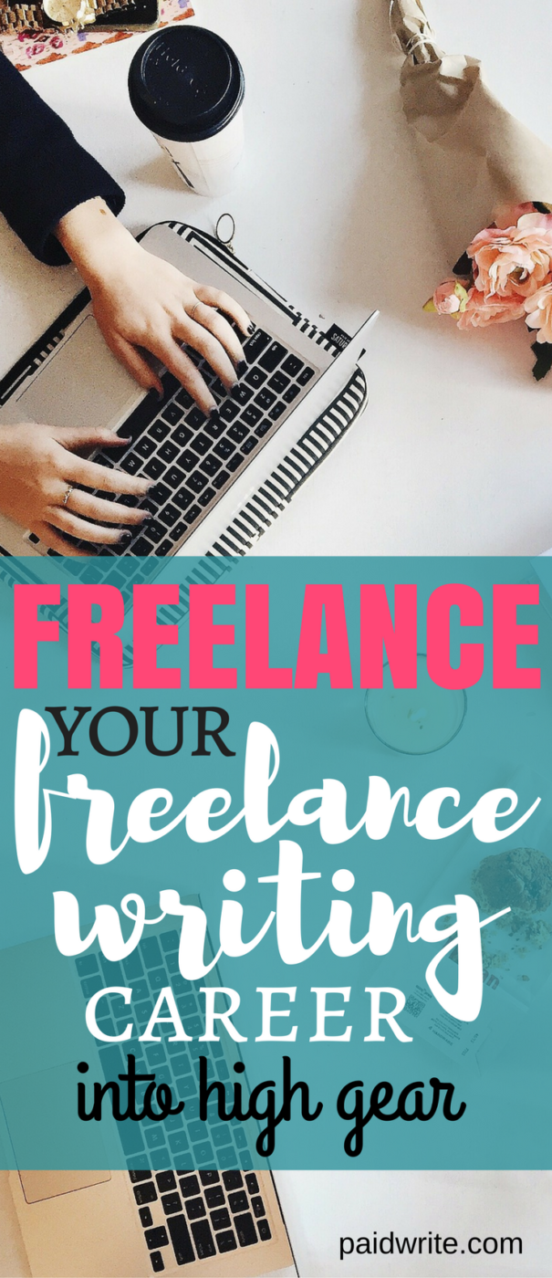 freelance your freelance writing career into high gear (1)