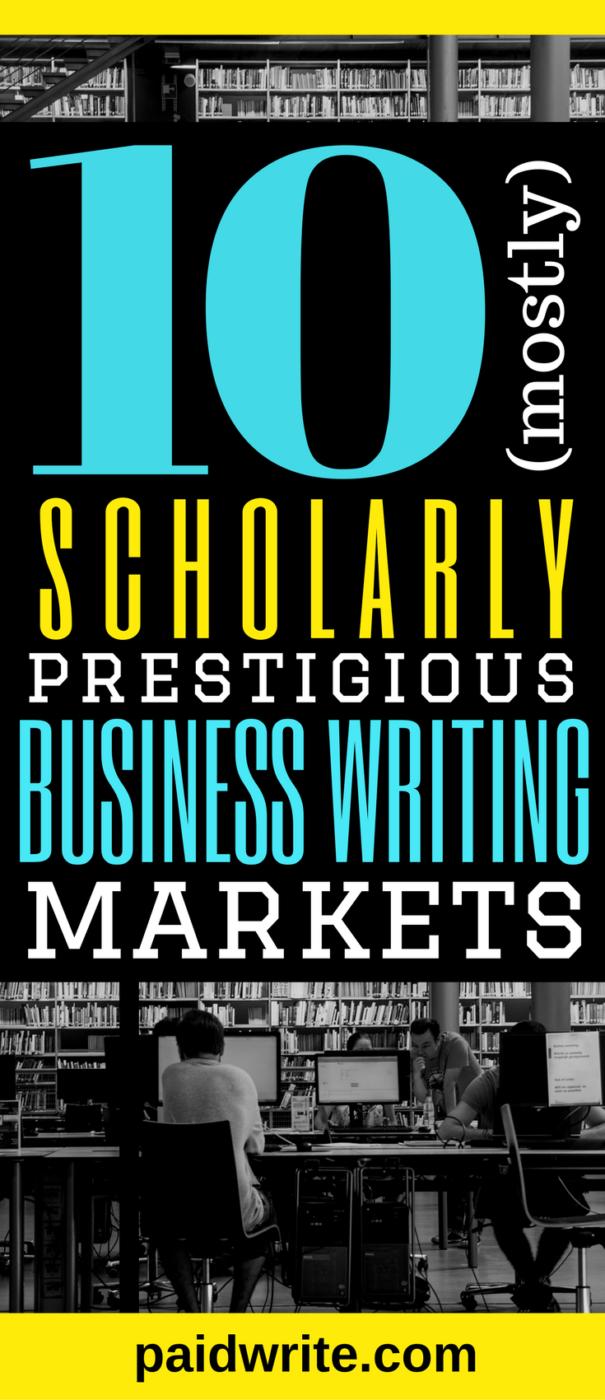 10 scholarly business writing markets
