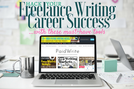 Hack Your Freelance Writing Career Success