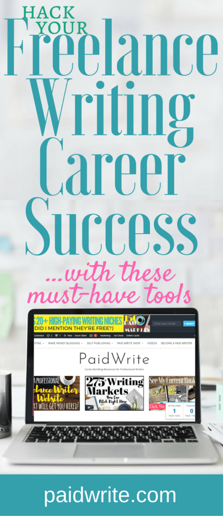 hack your freelance writing success with these must-have business tools pin