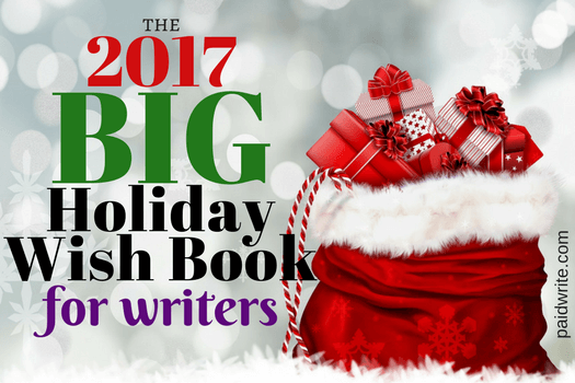 the 2017 big holiday wish book for writers