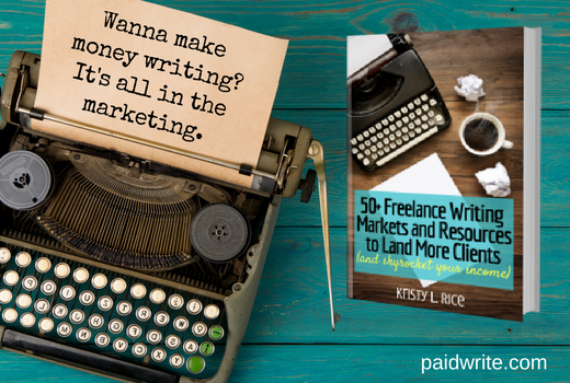how to potential clients market your lance writing services 50 writing markets resources to land clients and skyrocket your income